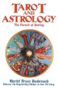 Tarot & Astrology The Pursuit of Destiny