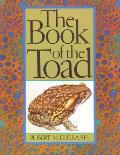 Book of the Toad: A Natural and Magical History of Toad-Human Relations
