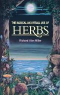 Magical & Ritual Use Of Herbs