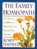 Family Homeopath Safe Natural & Effective Health Care for You & Your Children