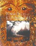 Power Places of Kathmandu Hindu & Buddhist Holy Sites in the Sacred Valley of Nepal
