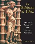 Goddess in India The Five Faces of the Eternal Feminine