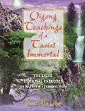 Qigong Teachings of a Taoist Immortal The Eight Essential Exercises of Master Li Ching Yun