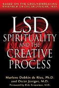 LSD Spirituality & the Creative Process Based on the Groundbreaking Research of Oscar Janiger M D