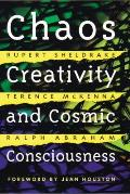 Chaos Creativity & Cosmic Consciousness