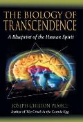 Biology of Transcendence A Blueprint of the Human Spirit