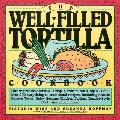 Well Filled Tortilla Cookbook