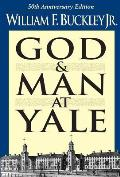 God & Man At Yale The Superstitions Of