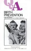 Q.A. Quizzes to a Street Preacher: Birth Prevention