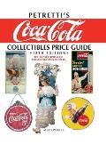 Petretti's Coca-Cola Collectibles Price Guide: The Encyclopedia of Coca-Cola Collectibles (Petretti's Coca-Cola Collectibles Price Guide: The Encyclopedia)