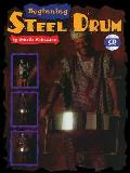 Beginning Steel Drum: Book, CD, & Poster [With Full-Size Practice Poster and Accompaniment CD]