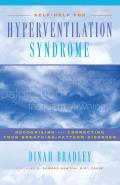 Self Help for Hyperventilation Syndrome Recognizing & Correcting Your Breathing Pattern Disorder