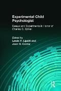 Experimental Child Psychologist: Essays and Experiments in Honor of Charles C. Spiker