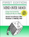 Mind Over Mood A Cognitive Therapy Treatment for Clients