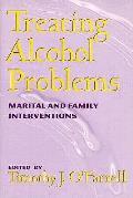 Treating Alcohol Problems Marital & Fami