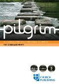 Pilgrim the Commandments: A Course for the Christian Journey