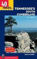 40 Hikes in Tennessee's South Cumberland: The True Story of the Kidnap and Escape of Four Climbers in Central Asia