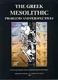 Greek Mesolithic: Problems and Perspectives