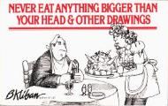 Never Eat Anything Bigger Than Your Head & Other Drawings