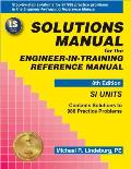 Solutions Manual for the Engineer In Training Reference Manual