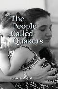 The People Called Quakers