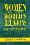 Women In The Worlds Religions Past & Pre
