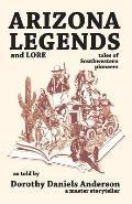 Arizona Legends & Lore