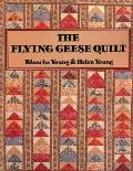 Flying Geese Quilt - The - Print on Demand Edition