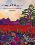 Crazy Quilt Odyssey - Print on Demand Edition