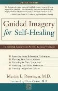 Guided Imagery for Self Healing An Essential Resource for Anyone Seeking Wellness