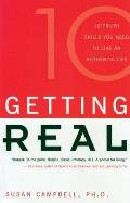 Getting Real 10 Truth Skills You Need To Live an Authentic Life