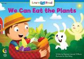 We Can Eat the Plants, Level I