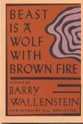 Beast Is a Wolf with Brown Fire