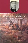 Charles de Salaberry soldier of the empire defender of Quebec