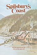 Spilsbury's Coast: Pioneer Years in the Wet West