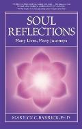 Soul Reflections Many Lives Many Journeys