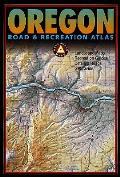 Oregon Road & Recreation Atlas Rev 2nd Edition