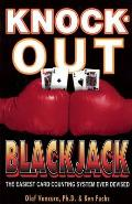 Knock Out Blackjack The Easiest Card Counting System Ever Devised