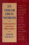 In Their Own Words Contemporary American Playwrights