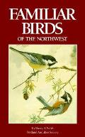 Familiar Birds Of The Northwest
