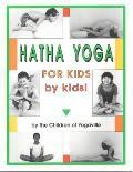 Hatha Yoga For Kids By Kids