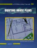 Drafting House Plans A Whole House Draft