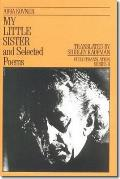 My Little Sister & Selected Poems 1965 1