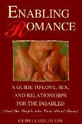 Enabling Romance A Guide To Love Sex