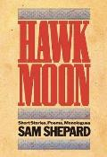 Hawk Moon Short Stories Poems & Monologues