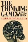The Thinking Game: A Guide to Effective Study