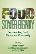 Food Sovereignty Reconnecting Food Nature & Community