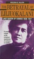 Betrayal Of Liliuokalani
