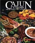 Cajun Cuisine Authentic Cajun Recipes from Louisianas Bayou Country