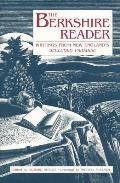 Berkshire Reader Writings from New Englands Secluded Paradise